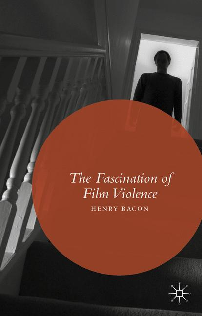 Cover of 'The Fascination of Film Violence'