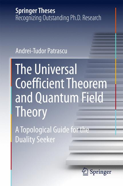 Cover of 'The Universal Coefficient Theorem and Quantum Field Theory'