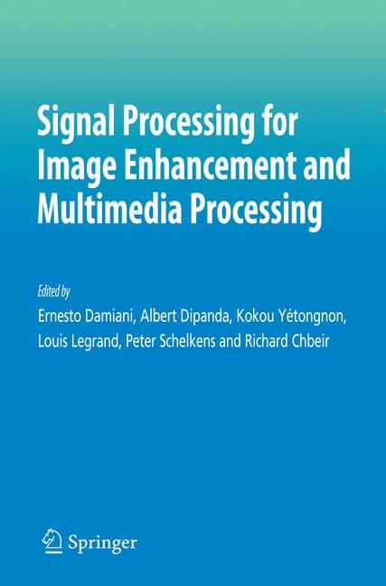 Cover of 'Signal Processing for Image Enhancement and Multimedia Processing'