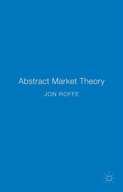 Cover of 'Abstract Market Theory'