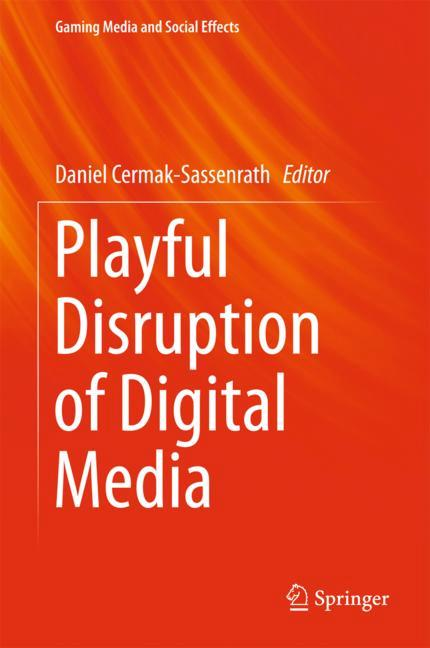Cover of 'Playful Disruption of Digital Media'