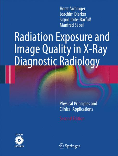 Cover of 'Radiation Exposure and Image Quality in X-Ray Diagnostic Radiology'
