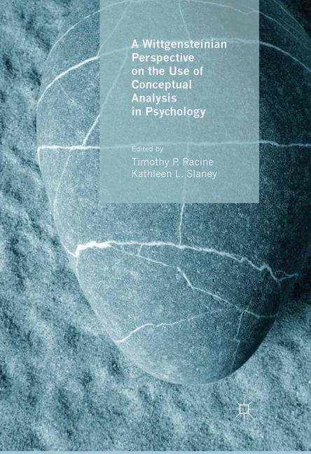 Cover of 'A Wittgensteinian perspective on the use of conceptual analysis in psychology'