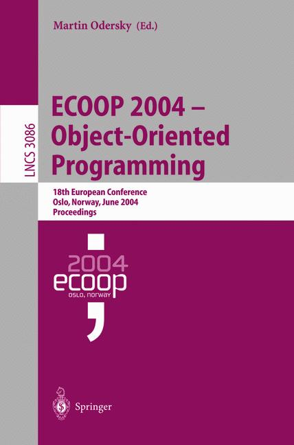 Cover of 'ECOOP 2004 - Object-Oriented Programming'