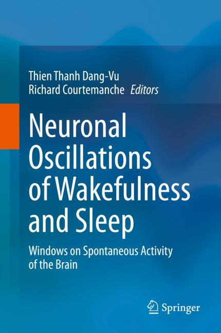 Cover of 'Neuronal Oscillations of Wakefulness and Sleep'