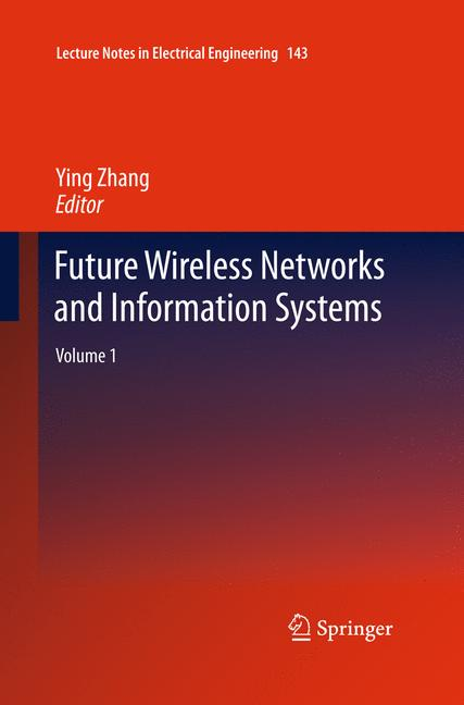 Cover of 'Future Wireless Networks and Information Systems'