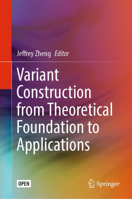 Cover of 'Variant Construction from Theoretical Foundation to Applications'