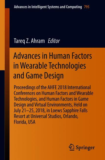 Cover of 'Advances in Human Factors in Wearable Technologies and Game Design'