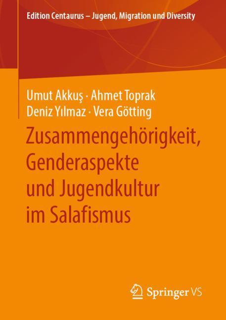 Cover of 'Zusammengehörigkeit, Genderaspekte und Jugendkultur im Salafismus'
