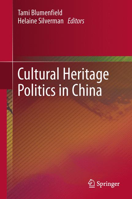 Cover of 'Cultural Heritage Politics in China'