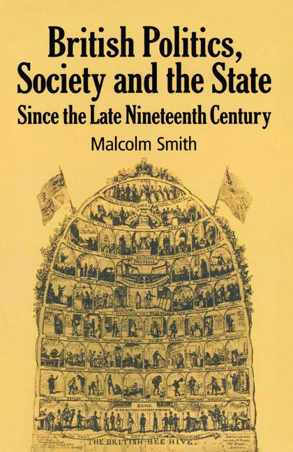 Cover of 'British politics, society, and the state since the late nineteenth century'