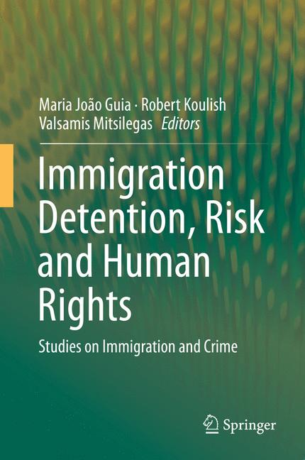 Cover of 'Immigration Detention, Risk and Human Rights'