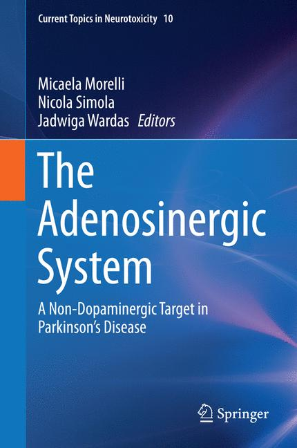 Cover of 'The Adenosinergic System'