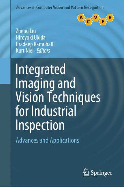 Cover of 'Integrated Imaging and Vision Techniques for Industrial Inspection'