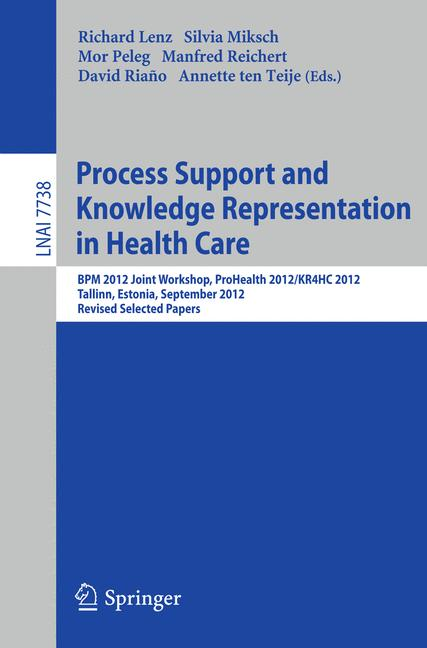 Cover of 'Process Support and Knowledge Representation in Health Care'