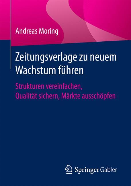 Cover of 'Zeitungsverlage zu neuem Wachstum führen'