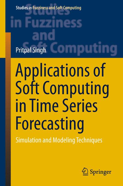Cover of 'Applications of Soft Computing in Time Series Forecasting'