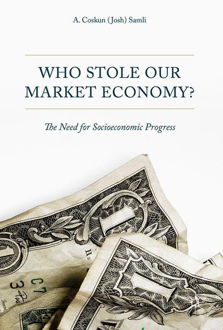 Cover of 'Who Stole Our Market Economy?'