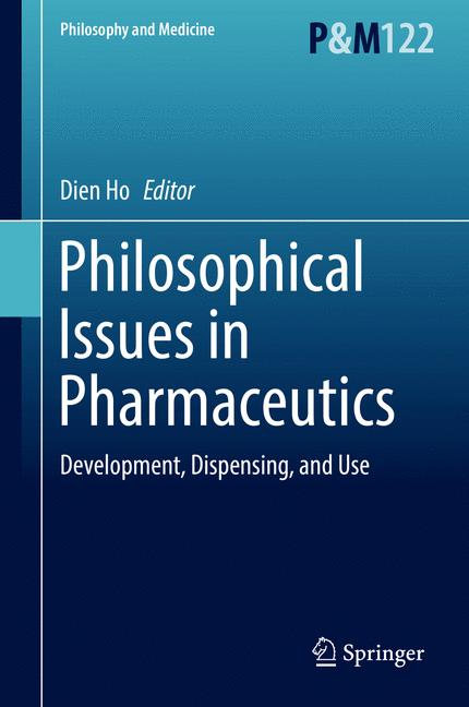 Cover of 'Philosophical Issues in Pharmaceutics'