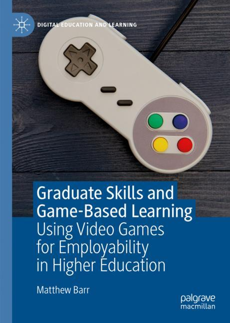 Cover of 'Graduate Skills and Game-Based Learning'