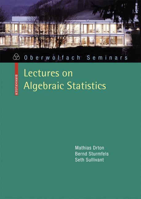 Cover of 'Lectures on Algebraic Statistics'