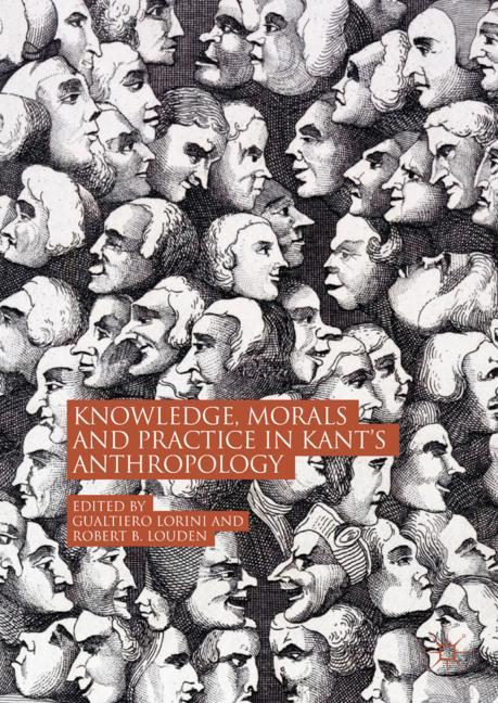 Cover of 'Knowledge, Morals and Practice in Kant's Anthropology'