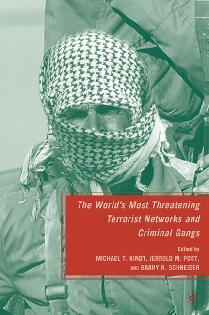 Cover of 'The World's Most Threatening Terrorist Networks and Criminal Gangs'