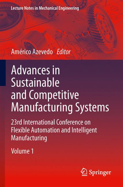 Cover of 'Advances in Sustainable and Competitive Manufacturing Systems'