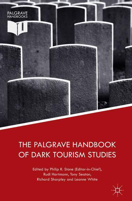 Cover of 'The Palgrave Handbook of Dark Tourism Studies'