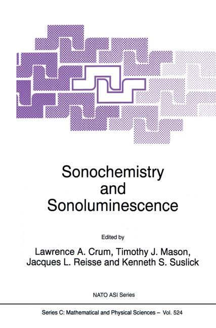Cover of 'Sonochemistry and Sonoluminescence'
