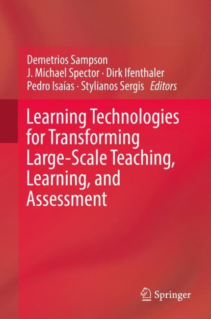 Cover of 'Learning Technologies for Transforming Large-Scale Teaching, Learning, and Assessment'