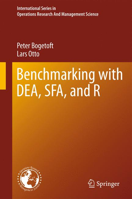 Cover of 'Benchmarking with DEA, SFA, and R'