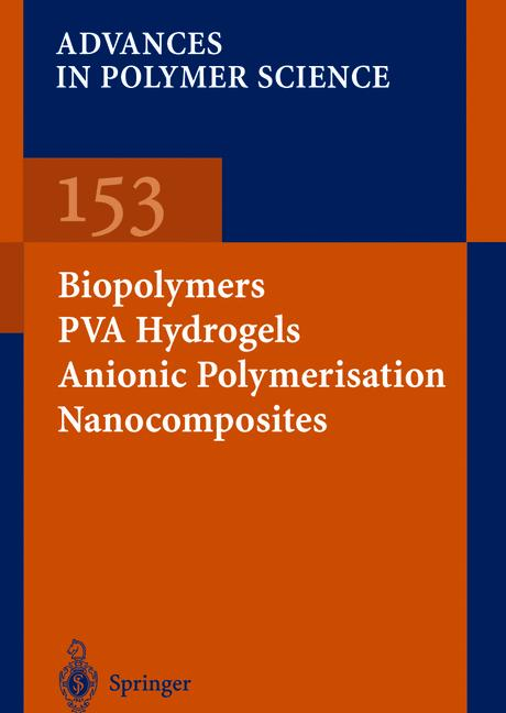 Cover of 'Biopolymers · PVA Hydrogels Anionic Polymerisation Nanocomposites'