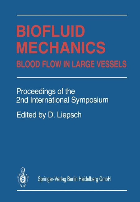 Cover of 'Biofluid Mechanics : Blood Flow in Large Vessels'