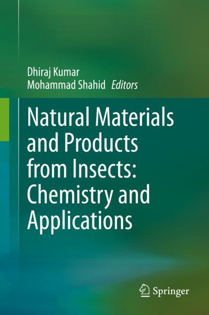 Cover of 'Natural Materials and Products from Insects: Chemistry and Applications'