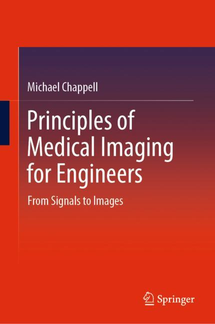 Cover of 'Principles of Medical Imaging for Engineers'