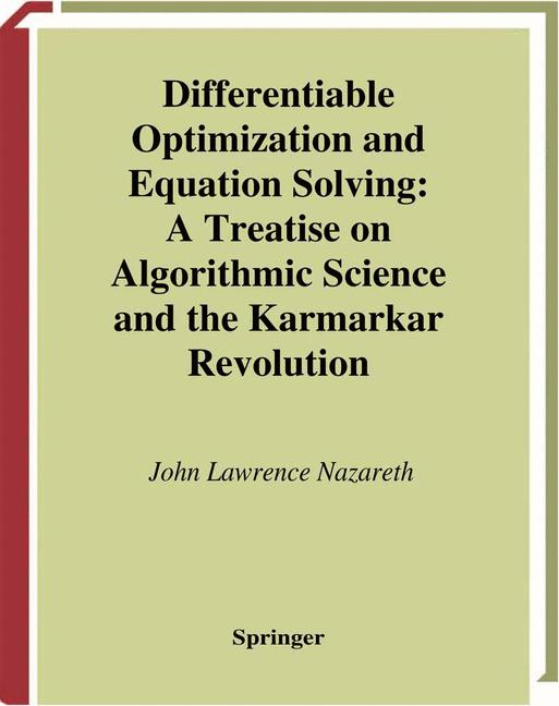 Cover of 'Differentiable Optimization and Equation Solving : A Treatise on Algorithmic Science and the Karmarkar Revolution'