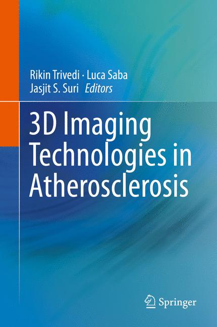 Cover of '3D Imaging Technologies in Atherosclerosis'