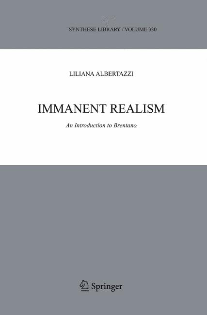 Cover of 'Immanent realism : an introduction to Brentano'