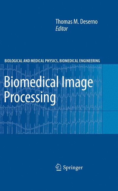 Cover of 'Biomedical Image Processing'