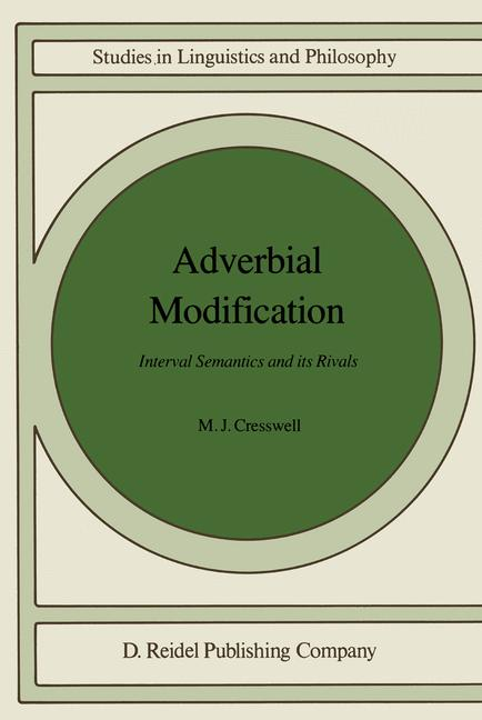 Cover of 'Adverbial modification : interval semantics and its rivals'