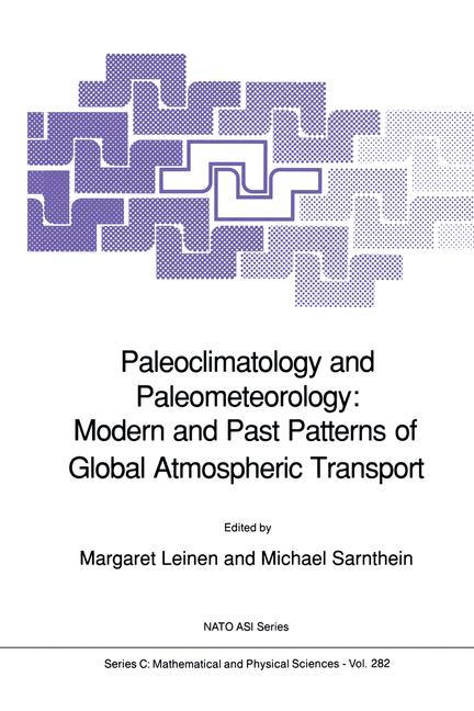 Cover of 'Paleoclimatology and Paleometeorology: Modern and Past Patterns of Global Atmospheric Transport'