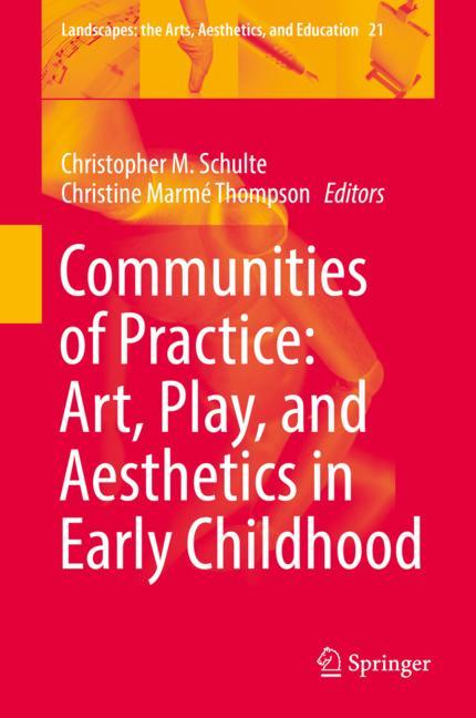 Cover of 'Communities of Practice: Art, Play, and Aesthetics in Early Childhood'