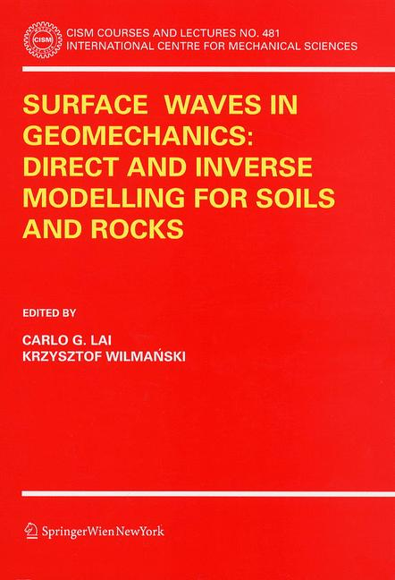 Cover of 'Surface Waves in Geomechanics: Direct and Inverse Modelling for Soils and Rocks'