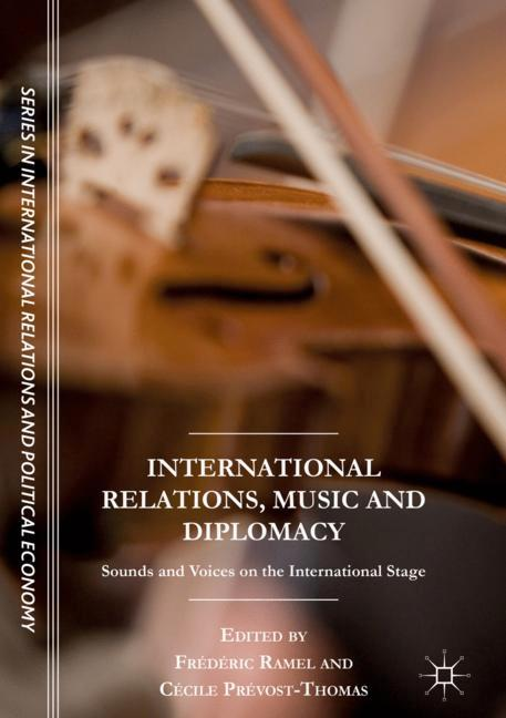 Cover of 'International Relations, Music and Diplomacy'