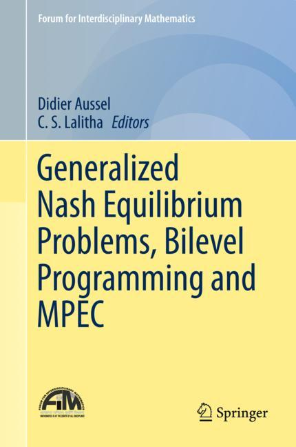 Cover of 'Generalized Nash Equilibrium Problems, Bilevel Programming and MPEC'