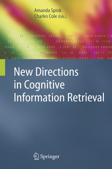 Cover of 'New Directions in Cognitive Information Retrieval'