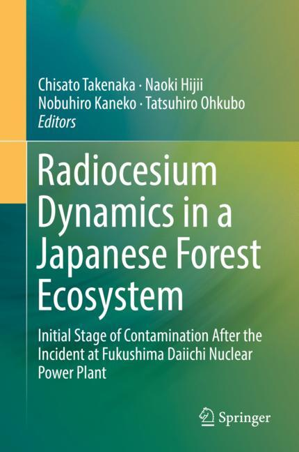 Cover of 'Radiocesium Dynamics in a Japanese Forest Ecosystem'