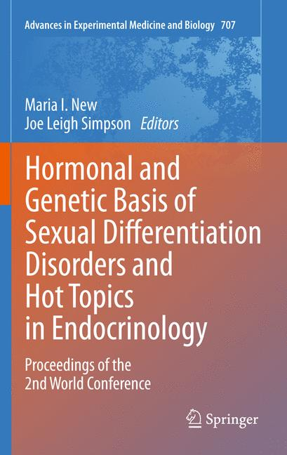 Cover of 'Hormonal and Genetic Basis of Sexual Differentiation Disorders and Hot Topics in Endocrinology: Proceedings of the 2nd World Conference'