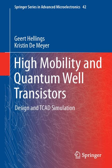 Cover of 'High Mobility and Quantum Well Transistors'